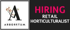 Arboretum Now Hiring -Retail Horticulturalist