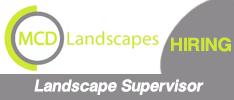 MCD Landscapes are Seeking a Landscape Supervisor